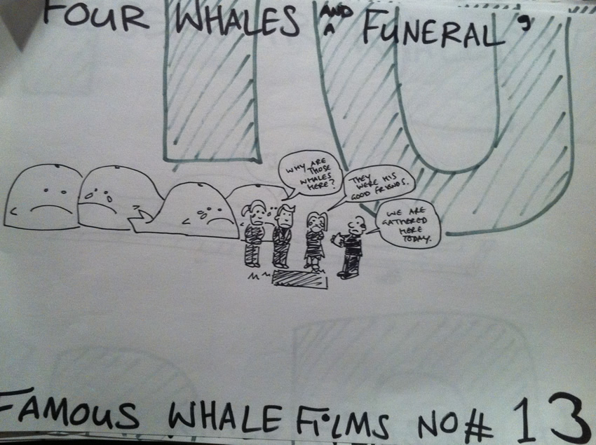 Four Whales And A Funeral