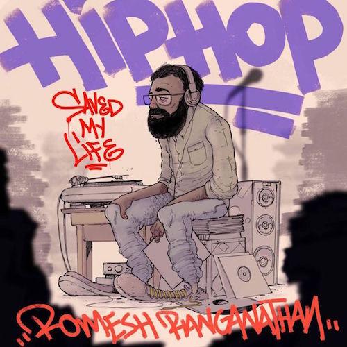 Romesh Ranganathan's Hip Hop Saved My Life