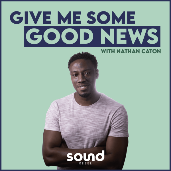 Nathan Caton's Give Me Some Good News